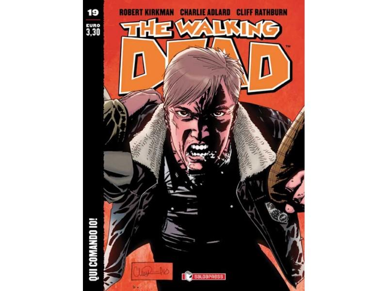 The Walking Dead volumetto #19 – Qui comando io!