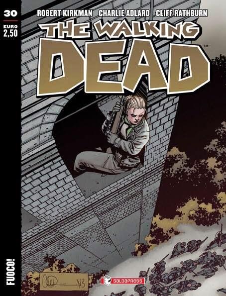 The Walking Dead volumetto 30 – Fuoco!