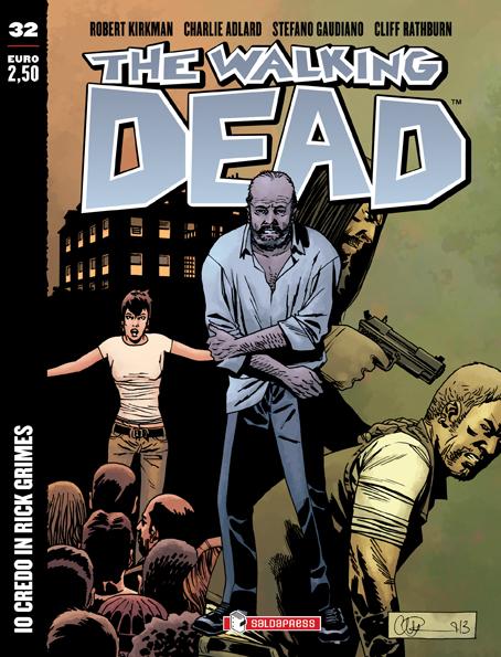 The Walking Dead Volumetto 32 – Io credo in Rick Grimes