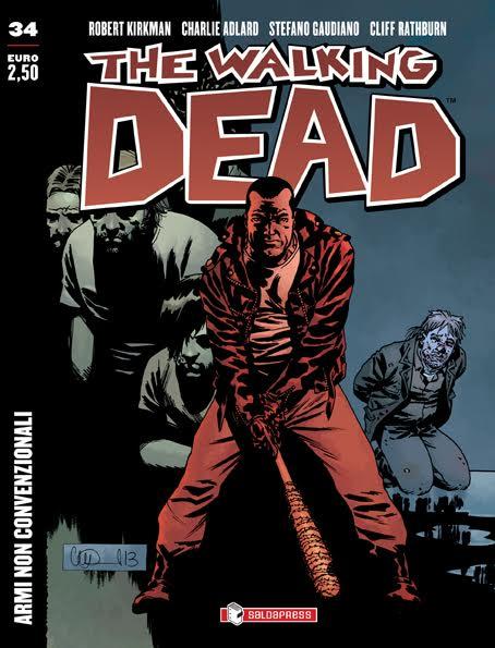 The Walking Dead n. 33 Contrattacco e n. 34 Armi Non Convenzionali