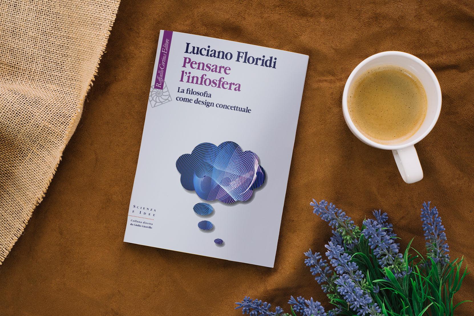 Pensare l'infosfera di Luciano Floridi: possiamo curare la nostra ansia da connessione con la filosofia?
