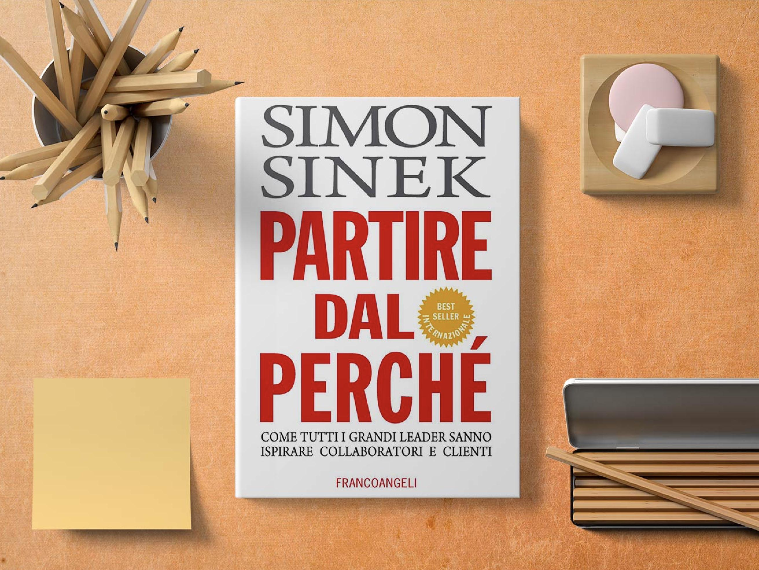 """""""Partire dal perché"""" di Simon Sinek è il libro che ogni startupper dovrebbe leggere"""
